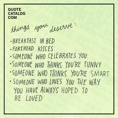 Things you deserve: