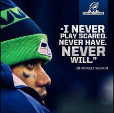 Russell Wilson: I will never play scared. Seahawks Super Bowl, Seahawks Fans, Seahawks Football, Best Football Team, Seattle Seahawks, Wilson Seahawks, Seahawks Memes, Seattle Football, Football Fever