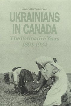 Ukrainian immigration, settlement and community-building in Canada