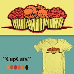 "Now up for voting at Shirt Woot! ""CupCats...Yum and Purrr.!""  http://shirt.woot.com/Derby/Entry.aspx?id=60490"