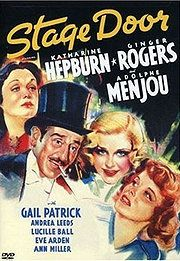 Stage Door starring Ginger Rogers and Katherine Hepburn. These girls make being unemployed classy.