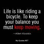 Life is like riding a bicycle    #quote #quotes #sayings