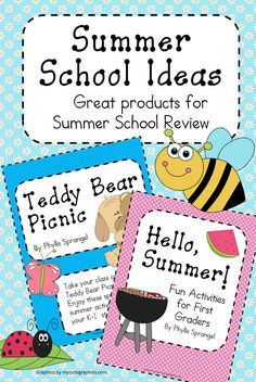 """Hello, Summer"" is a great packet for Summer School!  It contains many writing activities, reading comprehension, phonics, and math review!  ""Teddy Bear Picnic"" is a fun activity for K-2 students designed around having a Teddy Bear picnic with your students.  There are activities for before and after your actual picnic!  This packet contains many review items, too!  Enjoy teaching with these easy to implement units!  Common Core aligned!  $6 & $7"