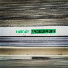 É ProibidoProibir_Liberdade
