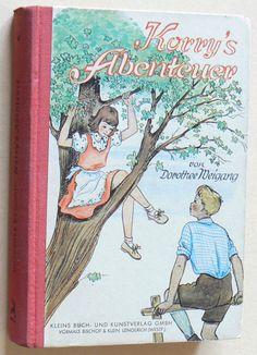 """DOROTHEE WEIGANG """"Korry's Abenteuer"""" Maedchen Buch von 1950 - Illustr. von Ilse Nordhaus"""