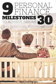 Whether you're in your 20's, 30's or 50's, you need to make these 9 Personal Finances Milestones happen before you cam move on to bigger and better things.  If you're striving to hit these by 30, even better!  http://www.retiredby40blog.com/2013/11/18/9-personal-finance-milestones-everyone-should-achieve-before-30/ Saving Money #SaveMoney Saving Money Ideas