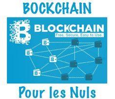 Gestion des Connaissances: La Blockchain pour les Nuls #blockchain #humanknowledge