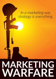 In marketing warfare, should your company be on offense or defense? Should you be executing a flanking or guerrilla attack?