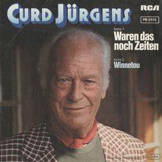 """Curd Jürgens, """"Das waren noch Zeiten/ Winnetou"""", Schallplattencover, 1981"""