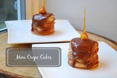 MINI CREPE CAKES. deeeeeeelicious