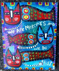 Tracey Ann Finley Original Outsider Raw Folk Painting Cat MERCATS EXIST 8x10 FUN #OutsiderArt