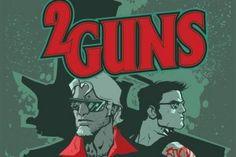 '2 Guns' Earns Writer Steven Grant A Major Payday