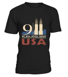 Never Forget Their Sacrifice. We will never forget 9/11/2001 memorial day, Patriot Day   Perfect as gift for Patriots Day and Memorial Day. Wear this shirt and remember people who have sacrificed on 9/11/2001.