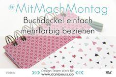 #MitmachMontag Tutorial Graupappe mehrfarbig beziehen von Melanie Hoch für www.danipeuss.de #scrapbooking #buchbinden