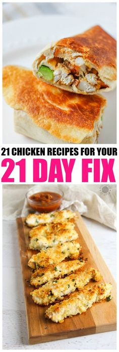 21 Chicken Recipes for the 21 DAY FIX DIET, get 21 amazing options for chicken lovers on the 21 day fix