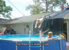 Redneck water slide - Like a boss