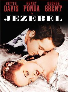 Jezebel (1938) dir. by William Wyler.  A haughty headstrong Southern Belle in Antebellum Louisiana loses her fiance due to her stubborn vanity and pride and vows to get him back.
