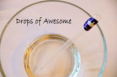 Drops of Awesome - learning to give yourself credit for the things you do well instead of always beating yourself up over your perceived failures.