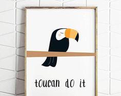 70% OFF SALE toucan art, toucan do it, toucan illustrated art, toucan download, toucan wall art, toucan wall print, toucan kids art, toucan