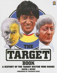 The Target Book: A History of the Target Doctor Who Booksby David J. Howe. #drwho