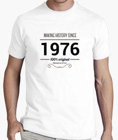 Camiseta Making history 1966. Camiseta estilo vintage para los nacidos en 1976. Vintage style T-shirt for those born on 1976. #regalo #cumpleaños #birthday #tshirt