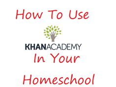 {Check out the UPDATED tutorial on using Khan Academy!!}   I'm not a math person. It just never clicked for me. So many homeschool moms have...