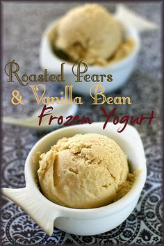 Fresh from the Oven: Roasted Pear & Vanilla Bean Frozen Yogurt Homemade Frozen Yogurt, Frozen Yoghurt, Frozen Desserts, Frozen Treats, Roasted Pear, Pear Recipes, Tasty, Yummy Food, Gluten Free Recipes