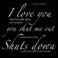 Dont Shut Me Out Quotes. QuotesGram by @quotesgram