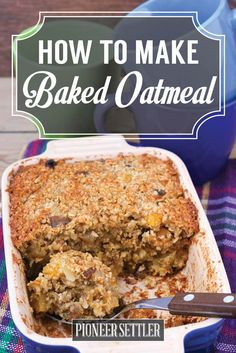 Baked Oatmeal Recipe   Boring Old Oatmeal Just Got Better by Pioneer Settler at http://pioneersettler.com/baked-oatmeal-recipe/
