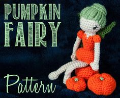 Pumpkin Patch Autumn Fairy Amigurumi Cro pattern on Craftsy.com   $4