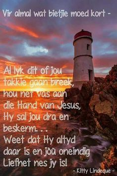 as jy moed kort I Love You God, Thank You God, Faith Quotes, Bible Quotes, Jesus More, Giving Up On Life, Inspiration For The Day, Afrikaanse Quotes, Inspirational Qoutes