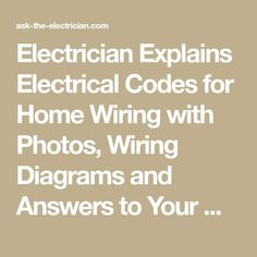 guide to home electrical wiring fully illustrated electrical wiring rh pinterest com Wiring- Diagram Wiring- Diagram