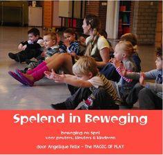 Spelend in Beweging - over 30 speel en beweeg videos voor peuters, kleuters en kinderen | AngeliqueFelix.com
