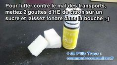 astuce pour lutter contre mal des transports et nausées Everyday Hacks, Life Hacks, Medical, Health, Food, Camping, Projects, Natural Treatments, Natural Remedies