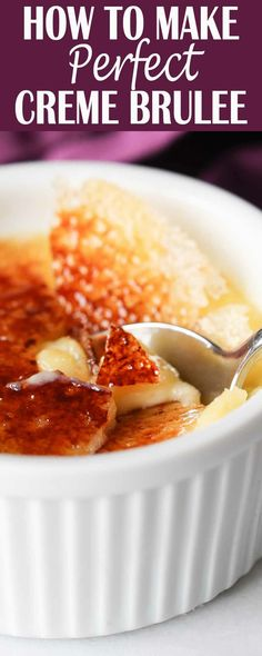 Looking for the best, most perfect, most fool-proof creme brulee recipe? You've found it. This creme brulee is heavenly. #CremeBrulee #DateNight #ValentinesDay