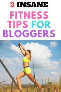 Body Fitness Tips for Female Bloggers. how to stay fit for bloggers, beauty and fitness tips for bloggers, fitness tips, health and wellness tips for bloggers, workout tips for female bloggers