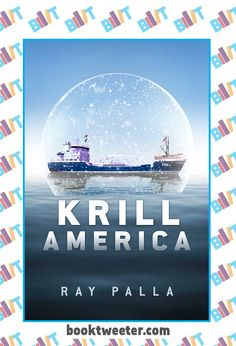 """See the Tweet Splash for """"Krill America"""" by Ray Palla on BookTweeter #bktwtr"""