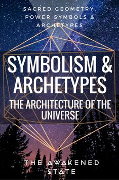 Symbolism & Archetypes: The Architecture of the Universe. - The Awakened State. Understanding sacred geometry, archetypes and the power of symbols Sacred Geometry Symbols, Geometry Art, Geometry Tattoo, C G Jung, Spirit Science, Quantum Physics, Meant To Be, Universe, Healing