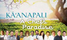 Kāʻanapali: A Chef's Paradise