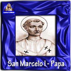 Leamos la BIBLIA: San Marcelo I - Papa