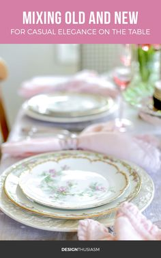 My favorite tablescapes mix old and new pieces, creating casual elegance. Here's how to mix vintage plates and modern decor in a seasonal table setting. French Farmhouse Decor, French Country Decorating, Country French, Country Farmhouse, Vintage Plates, Vintage China, Vintage Dishes, Vintage Table, Country Interior Design