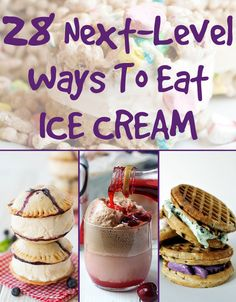 28 Next-Level Ways To Eat Ice Cream