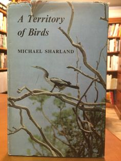 A Territory of Birds by Michael Sharland. Published in 1964. As well as writing vividly of his quest for rare birds, Michael Sharland is interested in people and places. Even when he is searching for the rare night parrot of Central Australia he gives the reader a striking picture of the country in which he hopes to find it, and the people who live there.