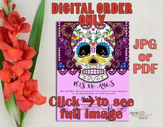 Digital Invite -Day of the Dead Quinceanera Invitation, Dia de los Muertos theme Quinceañera invite or Sweet Sixteen invite, Printable DIY by YoureInvitedPrints on Etsy https://www.etsy.com/listing/541073178/digital-invite-day-of-the-dead