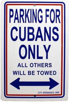 Check out the deal on Parking for Cubans only sign . at CubanFoodMarket.com