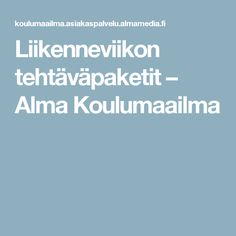 Liikenneviikon tehtäväpaketit – Alma Koulumaailma Science Art, Science And Nature, Activities For Kids, Teaching, Natural, Peda, Historia, Children Activities, Science And Nature Books