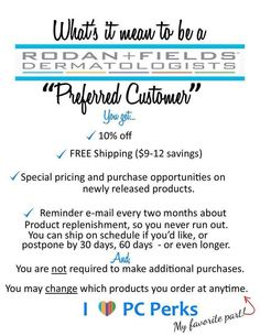 I want the best for my customers!  The best products at the best price! These are the highest clinical grade skin care products on the market!  And the PC program is all about thanking out customers for loving our products the same way we do!