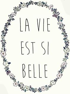 La vie est si belle ~ Life is Beautiful