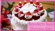 Strawberry Christmas Cake - 12 Days of Christmas