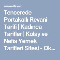 Tencerede Portakallı Revani Tarifi | Kadınca Tarifler | Kolay ve Nefis Yemek Tarifleri Sitesi - Oktay Usta